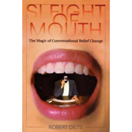 Sleight of Mouth: The Magic of Conversational Belief Change (BOK)