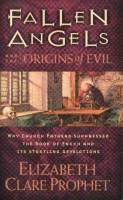 Fallen Angels and the Origins of Evil (BOK)