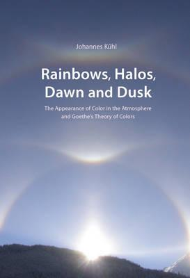 Rainbows, Halos, Dawn and Dusk (BOK)