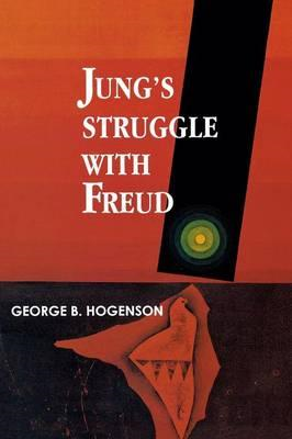 Jung'S Struggle with Freud (BOK)