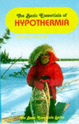 Basic Essentials of Hypothermia (BOK)