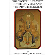 Taoist Inner View of the Universe and the Immortal Realm (BOK)