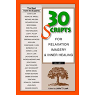 30 Scripts for Relaxation, Imagery & Inner Healing (BOK)