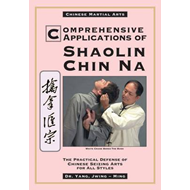 Comprehensive Applications of Shaolin Chin Na (BOK)