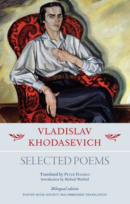 Vladislav Khodasevich: Selected Poems (BOK)