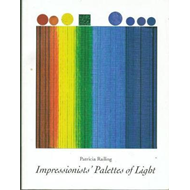 Impressionists' Palettes of Light (BOK)