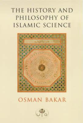 History and Philosophy of Islamic Science (BOK)