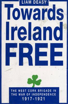 Towards Ireland Free (BOK)