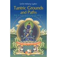 Tantric Grounds and Paths (BOK)