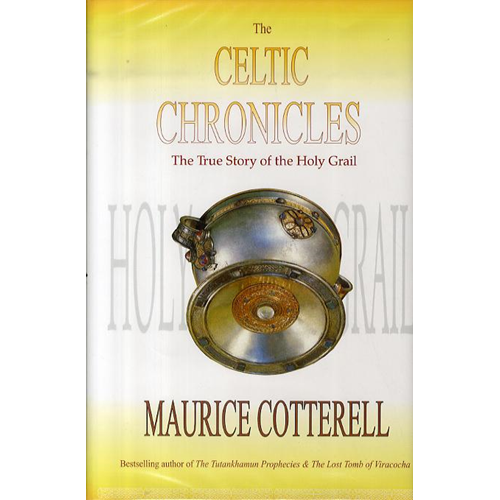 The Celtic Chronicles: The True Story of the Holy Grail (BOK)