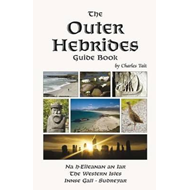 Outer Hebrides Guide Book (3rd edition, 2nd revision) (BOK)
