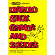 Diabolo Stick Grinds and Suicides (BOK)