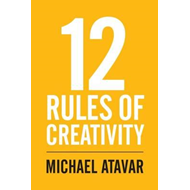12 Rules of Creativity (BOK)