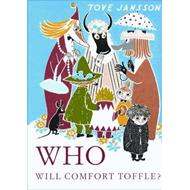 Who Will Comfort Toffle? (BOK)