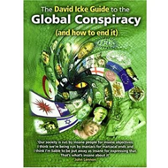 David Icke Guide to the Global Conspiracy (and How to End It (BOK)