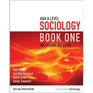 AQA A Level Sociology Book One Including AS Level (BOK)