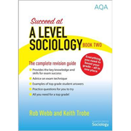 Succeed at A Level Sociology (BOK)