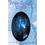 When Twilight Comes (BOK)