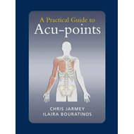 Practical Guide to Acu-points (BOK)