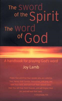 Sword of the Spirit the Word of God (BOK)