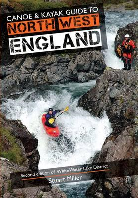 Canoe & Kayak Guide to North West England (BOK)
