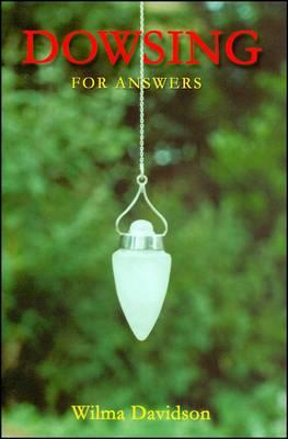 Dowsing for Answers (BOK)