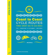 Coast to Coast Cycle Routes: Three Great Sea to Sea Rides: C2C, Hadrian's Cycleway, Reivers (BOK)