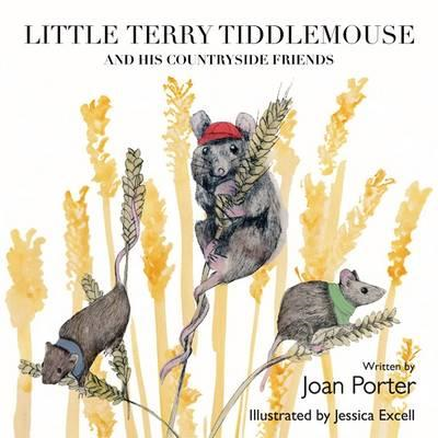 Little Terry Tiddlemouse and His Countryside Friends (BOK)