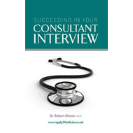 Succeeding in Your Consultant Medical Interview (BOK)