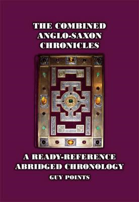 The Combined Anglo-Saxon Chronicles (BOK)