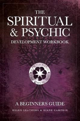 Spiritual & Psychic Development Workbook - A Beginners Guide (BOK)