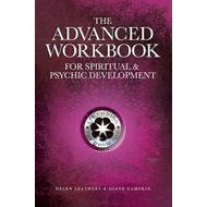 Advanced Workbook For Spiritual & Psychic Development (BOK)