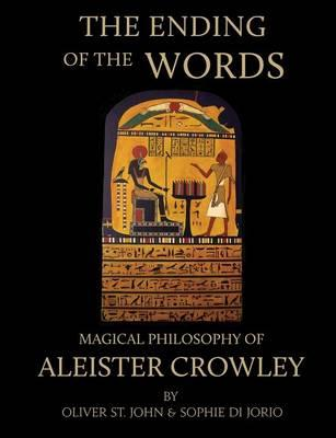 Ending of the Words - Magical Philosophy of Aleister Crowley (BOK)