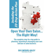 Open Your Own Salon... the Right Way! (BOK)