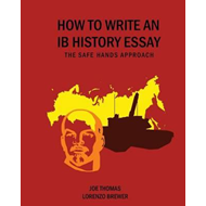 How to Write an IB History Essay (BOK)