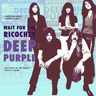 Deep Purple - Wait for the Ricochet (BOK)