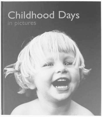 Childhood Days in Pictures (BOK)