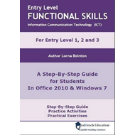 Entry Level Functional Skills Information Communication Technology (ICT): A Step-by-step Guide for S (BOK)