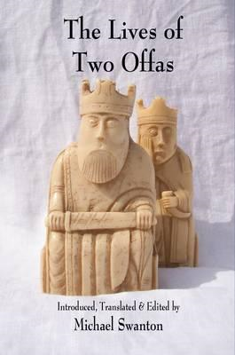 The Lives of Two Offas: Vitae Offarum Duorum (BOK)