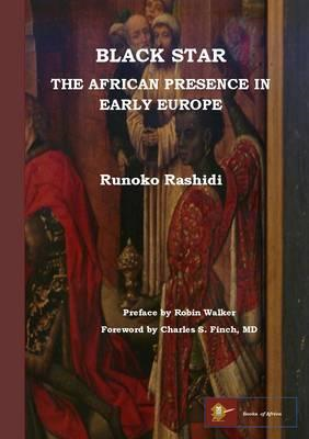 Black Star: the African Presence in Early Europe (BOK)