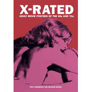 X-rated Adult Movie Posters Of The 1960s And 1970s (BOK)