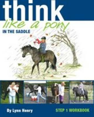 Think Like a Pony in the Saddle (BOK)