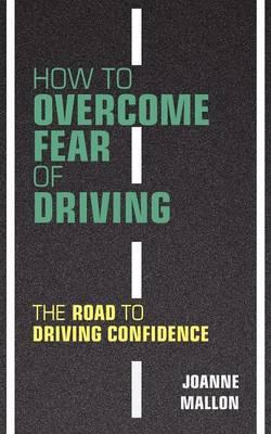 How to Overcome Fear of Driving (BOK)