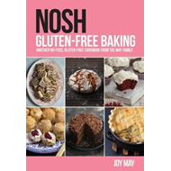 NOSH Gluten-Free Baking: Another No-Fuss, Gluten-Free Cookbo (BOK)
