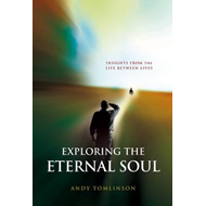 Exploring the Eternal Soul (BOK)
