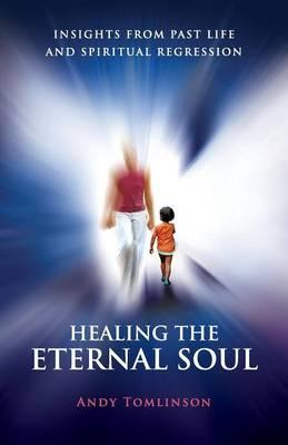 Healing the Eternal Soul (BOK)