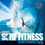 Advanced Surf Fitness for High Performance Surfing (BOK)