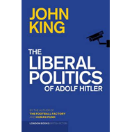 Liberal Politics Of Adolf Hitler (BOK)