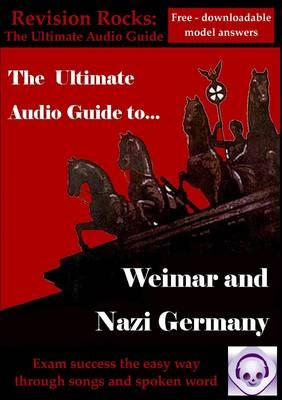 Weimar and Nazi Germany: The Ultimate Audio Revision Guide (BOK)
