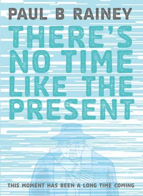 There's No Time Like The Present (BOK)